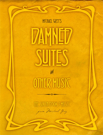 Damned Suites and Other Music - Book 6